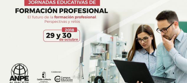 ¡ÚLTIMAS PLAZAS! JORNADAS EDUCATIVAS GRATUITAS DE FORMACIÓN PROFESIONAL: El futuro de la formación profesional. Perspectivas y retos