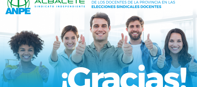 ANPE ALBACETE AGRADECE EL APOYO MAYORITARIO DE LOS DOCENTES DE LA PROVINCIA EN LAS ELECCIONES SINDICALES DOCENTES