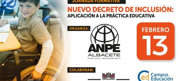 JORNADAS SOBRE EL NUEVO DECRETO DE INCLUSIÓN: APLICACIÓN A LA PRÁCTICA EDUCATIVA